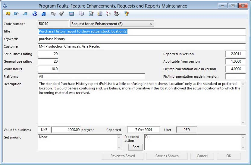 Program Faults, Feature Enhancements, Requests and Reports Maintenance