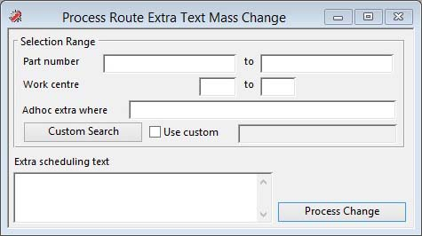 Process Route Extra Text Mass Change