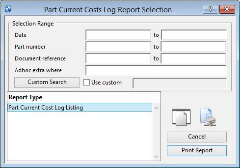 Part Current Costs Log Report Selection