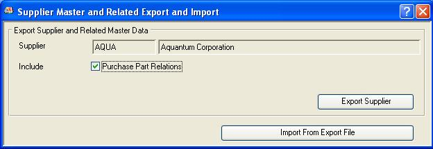 Supplier Master and Related Export and Import window